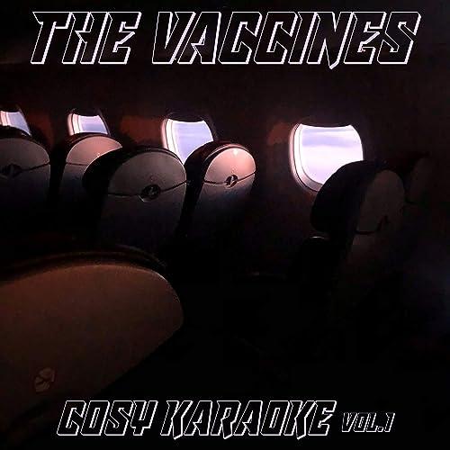 Cosy Karaoke, Vol. 1 by The Vaccines on Amazon Music - Amazon.com