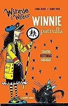 Winnie historias. Winnie patrulla: Cuatro historias mágicas (El mundo de Winnie) (Spanish Edition)