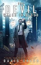 The Devil Walks In Blood: Nick Holleran Urban Fantasy Special Edition (Book One & Two) (Nick Holleran Urban Fantasy Series 2)