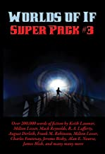 Worlds of If Super Pack #3 (Positronic Super Pack Series Book 31)