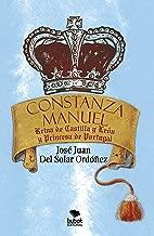 Constanza Manuel: Reina de Castilla y León y Princesa de Portugal (Spanish Edition)