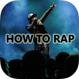 How To Rap - Learn Rap Beats, Songs, Lyrics and Battles