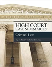 High Court Case Summaries on Criminal Law (Keyed to Dressler and Garvey)