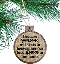 Because Someone We Love Is In Heaven There's A Little Bit Of Heaven In Our Home/Rustic Christmas Ornament Wood Burlap/Missing you this Christmas/New Design