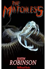 The Matchless: A Supernatural Thriller Kindle Edition