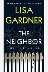 The Neighbor: A Detective D. D. Warren Novel (D.D. Warren Book 3) Kindle Edition
