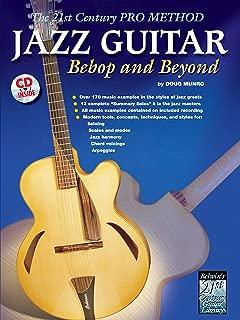 The 21st Century Pro Method: Jazz Guitar -- Bebop and Beyond, Spiral-Bound Book & CD