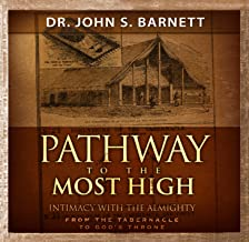Pathway to the Most High: The Tabernacle Mysteries for Today