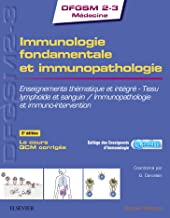 Immunologie fondamentale et immunopathologie: Enseignements thématique et intégré - Tissu lymphoïde et sanguin / Immunopat...