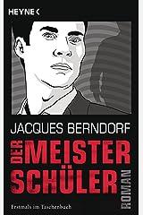 Der Meisterschüler: Roman (German Edition) Kindle Edition