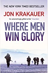 Where Men Win Glory: The Odyssey of Pat Tillman Kindle Edition