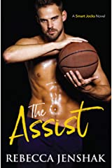 The Assist: A College Sports Romance (Smart Jocks Book 1) Kindle Edition
