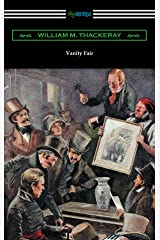 Vanity Fair (Illustrated by Charles Crombie with an Introduction by John Edwin Wells) Kindle Edition