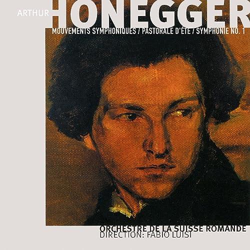 Arthur Honegger, Vol. 1: Pacific 231, Rugby, Pastorale d'été & Symphonie No. 1:MP3ダウンロード