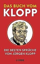 Das Buch vom Klopp: Seine besten Sprüche (German Edition)