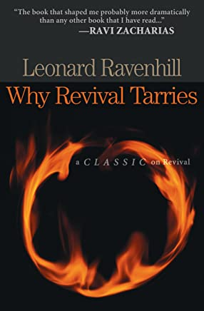 Why Revival Tarries (English Edition)