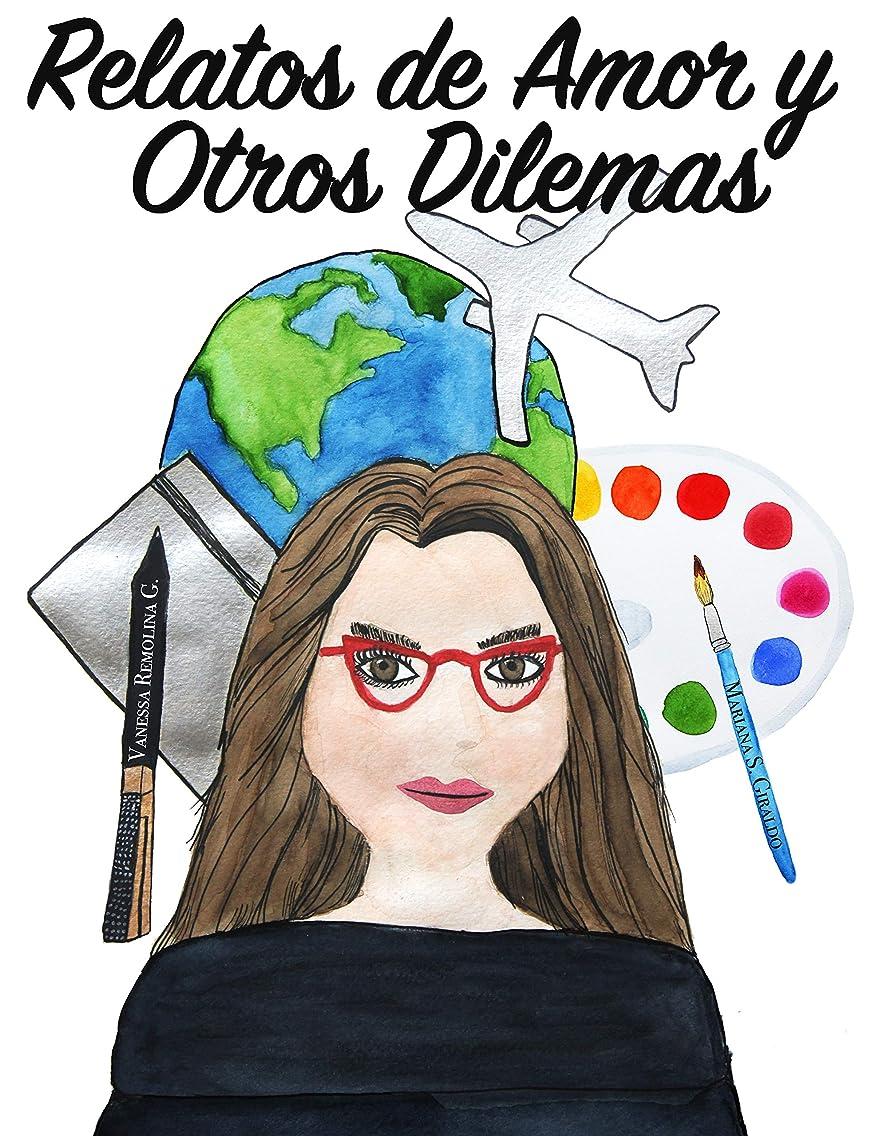 飼料クスクスオレンジRelatos de Amor y Otros Dilemas (Spanish Edition)