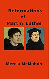 Reformations of Martin Luther (English Edition)