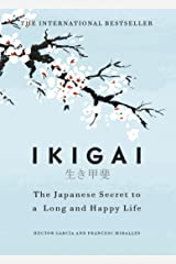 Ikigai: The Japanese secret to a long and happy life Kindle Edition