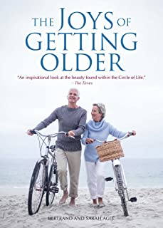 The Joys of Getting Older
