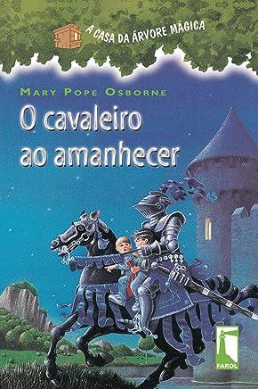 A Casa da Árvore Mágica 2. O Cavaleiro ao Amanhecer