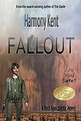 FALLOUT: A Post-Apocalyptic Novel Kindle Edition