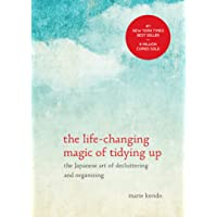 The Life-Changing Magic of Tidying Up: The Japanese Art of Decluttering and Organizing Kindle Edition