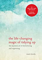 Cover image of The Life-Changing Magic of Tidying Up by Marie Kondō