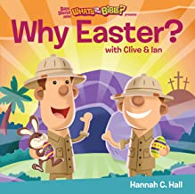 Why Easter? (What's in the Bible?)