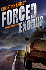 Forced Exodus (Pandemic Book Two) Kindle Edition