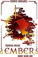 Awaken Online: Ember (Tarot #1)