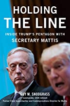 Holding the Line: Inside Trump's Pentagon with Secretary Mattis
