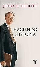 Haciendo historia (Spanish Edition)