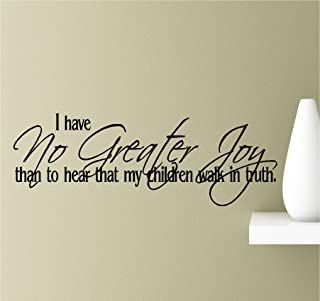 I have no greater joy than to hear that my children walk in truth Vinyl Wall Art Inspirational Quotes Decal Sticker