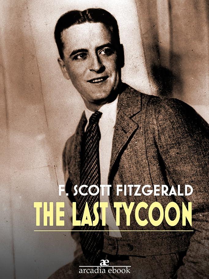 作り金銭的後方The Last Tycoon (English Edition)