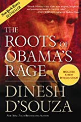 The Roots of Obama's Rage Kindle Edition