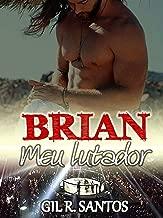 Brian: Meu lutador (volume único) (Portuguese Edition)