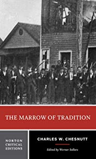 The Marrow of Tradition (Norton Critical Editions)