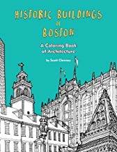 Historic Buildings of Boston: A Coloring Book of Architecture