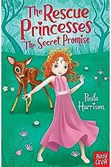 Secret Promise (The Rescue Princesses Book 1) Kindle Edition
