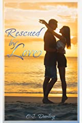 Rescued By Love Kindle Edition