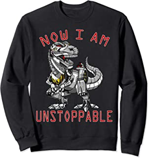Now I Am Unstoppable Funny Robot TRex Dinosaur Special Gift Sweatshirt