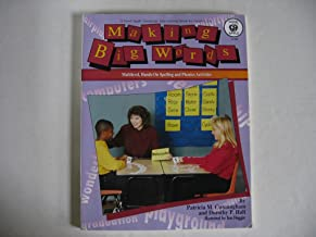 Making Big Words - Multilevel, Hands-On Spelling and Phonic Activities - Grades 3-6