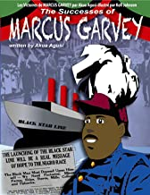 Les Victoires de MARCUS GARVEY: The Successes Of Marcus Garvey (French Edition)