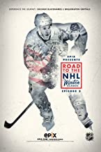 Epix Presents: Road to the NHL Winter Classic 201