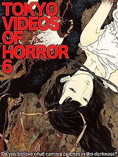 Tokyo Videos of Horror 6