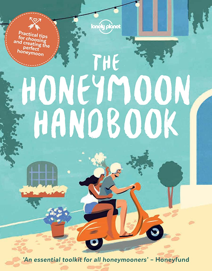 櫛可能寄付The Honeymoon Handbook (Lonely Planet) (English Edition)
