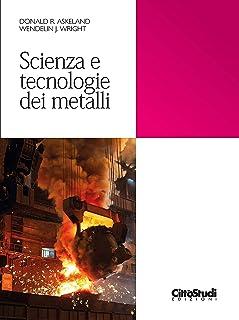 Scienza e tecnologie dei metalli