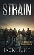 Strain: A Post-Apocalyptic Survival Thriller (The Agora Virus Book 3)