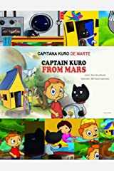 Capitana Kuro De Marte: Captain Kuro From Mars (Spanish Edition) Kindle Edition
